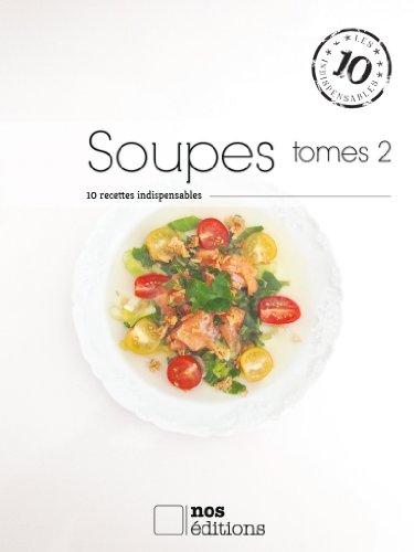 Soupes (tome 2) (Les indispensables t. 34) par Anne Cécile Odouard