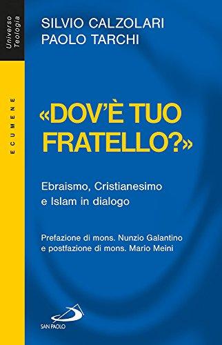 Dov-tuo-fratello-Ebraismo-Cristianesimo-e-Islam-in-dialogo
