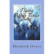 Flying Above Venus (Cassadaga Book Series 3)