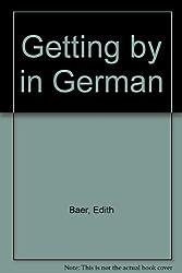 Getting by in German