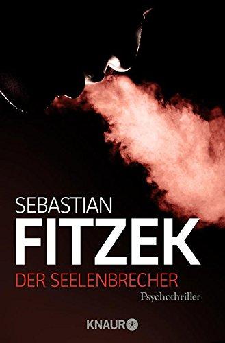 Buchseite und Rezensionen zu 'Der Seelenbrecher: Psychothriller' von Sebastian Fitzek