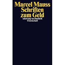 Schriften zum Geld (suhrkamp taschenbuch wissenschaft, Band 2142)