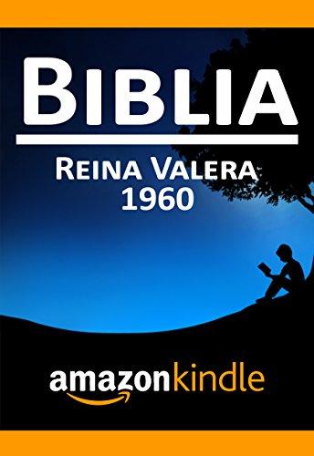 Biblia Reina Valera: 1960 Versión Digital: Biblia Reina Valera Formato Digital