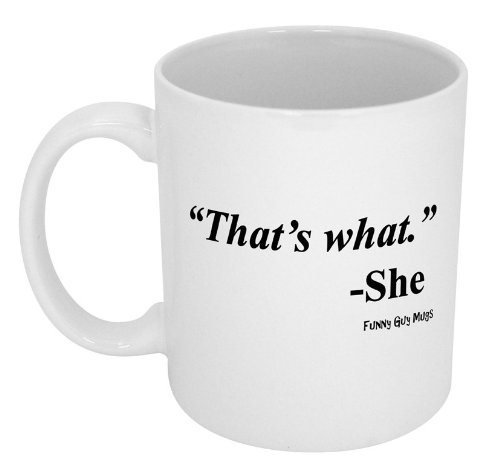 funny office coffee mugs. simple coffee buy funny guy mugs thatu0027s what she ceramic coffee mug white 11ounce  online at low prices in india  amazonin in office o