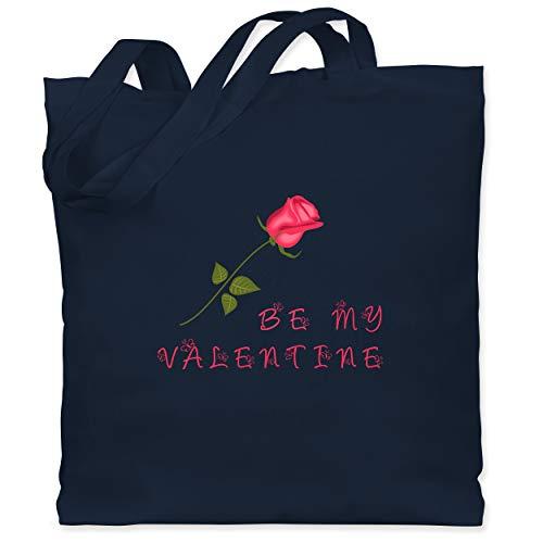 Shirtracer Valentinstag - Be my Valentine Rose Liebe - Unisize - Navy Blau - WM101 - Stoffbeutel aus Baumwolle Jutebeutel lange Henkel (Lustige Date Kostüm)