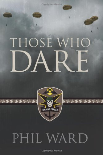 Those Who Dare (Second World War Fiction)