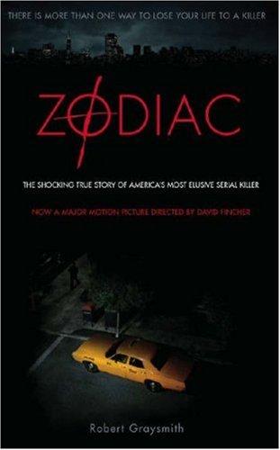 Zodiac: The Shocking True Story of America's Most Bizarre Mass Murderer por Robert Graysmith