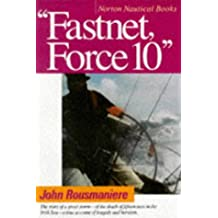 Fastnet, Force 10 the Deadliest Storm in the History of Mode
