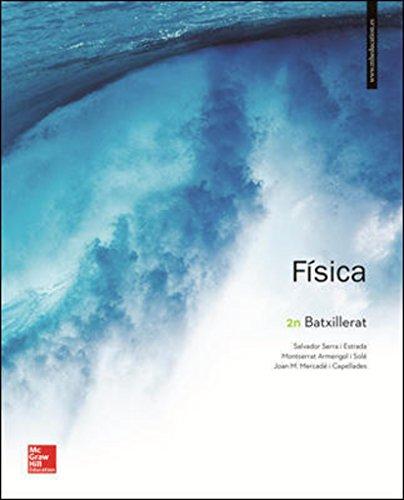LA - FISICA 2 BATXILLERAT. por Salvador Serra