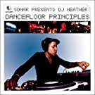 Sonar Presents DJ Heather