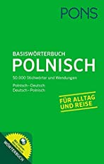 PONS Basiswörterbuch Polnisch-Deutsch / Deutsch-Polnisch. Mit 50.000 Stichwörter und Wendungen. Ideal für Alltag und Reise.