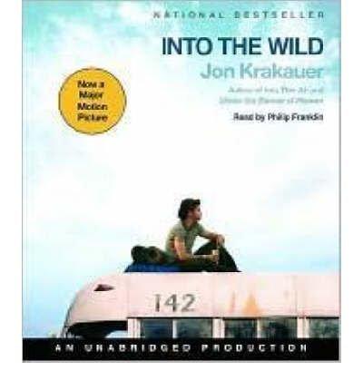 [(Into the Wild)] [Author: Jon Krakauer] published on (August, 2007)
