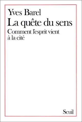 La quête du sens par Yves Barel