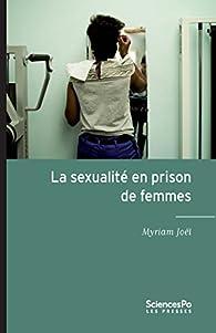 La sexualité en prison de femmes par Myriam JOEL