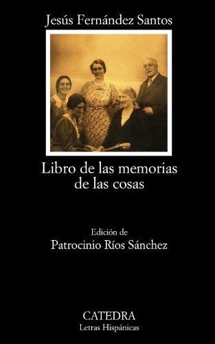 Libro de las memorias de las cosas (Letras Hispánicas)