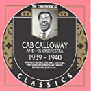 Cab Calloway 1939-40