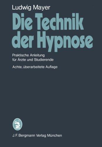 Die Technik der Hypnose: Praktische Anleitung f????r ????rzte und Studierende (German Edition) by L. Mayer (1980-01-01) par L. Mayer