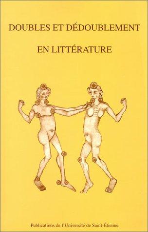 Doubles et dédoublement en littérature