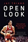 Open Look: Canadian Basketball and Me (English Edition)