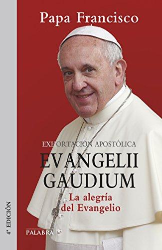 Evangelii gaudium. Exhortación apostólica (Documentos MC) por Papa Francisco
