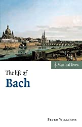 The Life of Bach (Musical Lives)