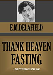 THANK HEAVEN FASTING (Timeless Wisdom Collection Book 1167)