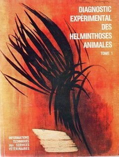 Diagnostic expérimental des helminthoses animales