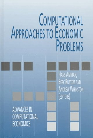 Computational Approaches to Economic Problems (Advances in Computational Economics)
