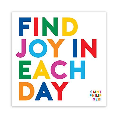 QUOTABLE Magnet-Find Joy in jeder Tag. Saint Philip Neri. (Saint Neri Philip)