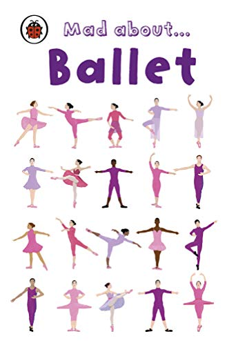 Mad About Ballet (Ladybird Minis) (English Edition)