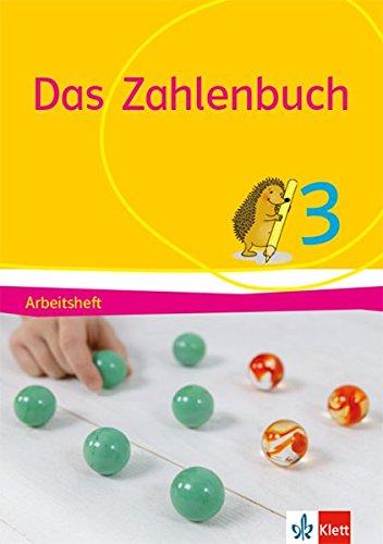 Das Zahlenbuch 3: Arbeitsheft Klasse 3 (Das Zahlenbuch. Ausgabe ab 2017)