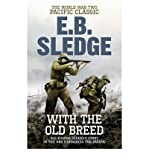 [ WITH THE OLD BREED THE WORLD WAR TWO PACIFIC CLASSIC ] By Sledge, Eugene B. ( AUTHOR ) Feb-2011[ Paperback ]