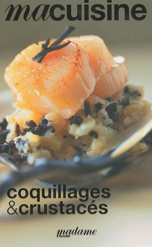 Coquillages et crustacés PDF Books