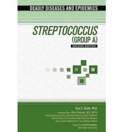 streptococcus-group-a-author-tara-c-smith-published-on-june-2010