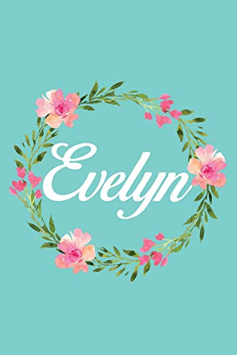 Evelyn: Personalized Name Floral Composition Notebook Journal for Girls and Women - Evelyn Lily