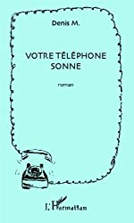 Votre téléphone sonne