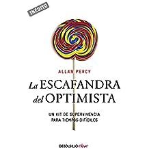 La escafandra del optimista (Genios para la vida cotidiana): Un kit de supervivencia para tiempos difíciles (CLAVE)