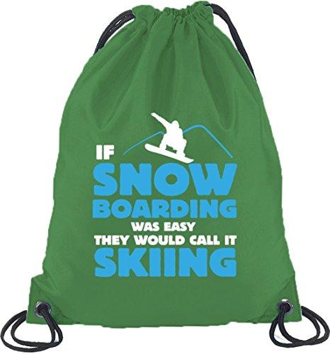 If Snowboarding Was Easy, Wintersport Après Ski Turnbeutel Rucksack Sport Beutel Kelly Green