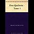 Don Quichotte - Tome 1