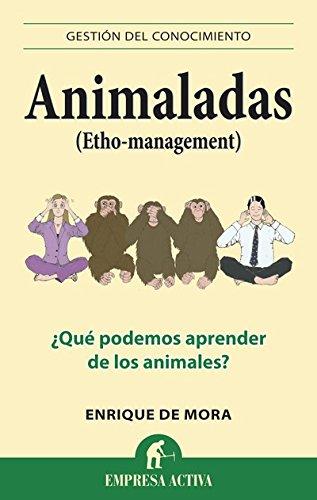 Animaladas (Gestión del conocimiento) por Enrique de Mora Pérez