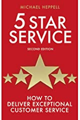 Five Star Service: How to deliver exceptional customer service (Prentice Hall Business) Paperback