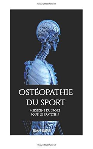 Ostéopathie du sport - Médecine du sport pour le praticien