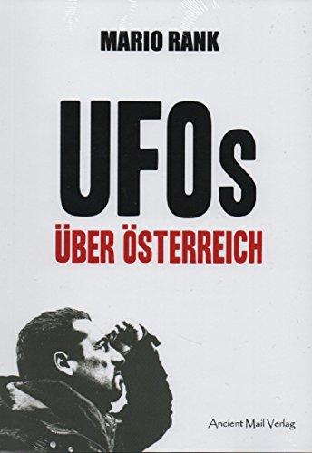 Buchcover UFOs über Österreich: Hirngespinste? Außerirdische? Geheime Mächte?