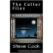 The Cutter Files: Alien Incursion