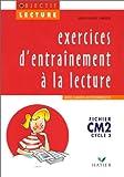 Lecture CM2 Cycle 3 - Exercices d'entrainement avec cahier autocorrectif
