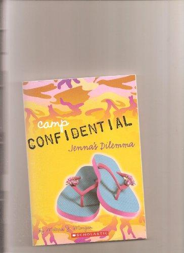 Camp Confidential: Jenna's Dilemma