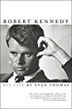 Robert Kennedy: His Life (English Edition)