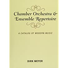 Chamber Orchestra and Ensemble Repertoire (Music Finders)