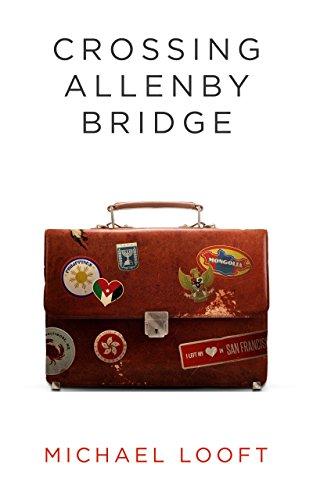 Crossing Allenby Bridge (English Edition)