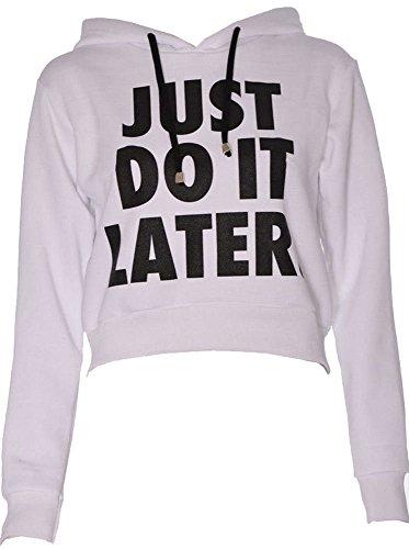 Fast Fashion Frauen Kurz Top Lange Ärmel Just Do It Later Print Vlies Hoodie Weiß